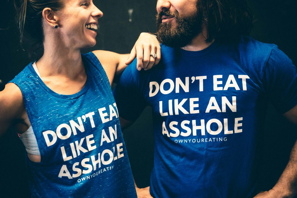 Don't Eat Like an Asshole