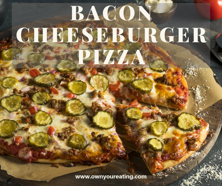 Bacon cheeseburger Pizza (own your eating facebook)
