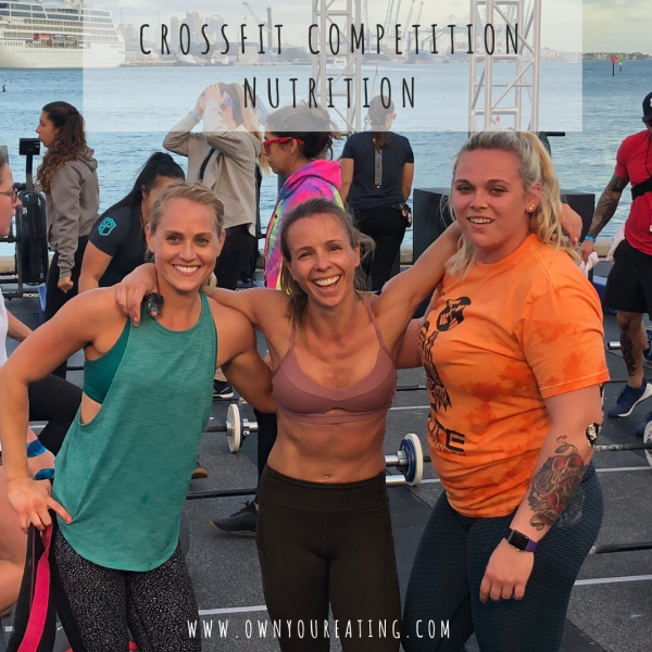 CrossFit Competition Nutrition – An Athlete's Insights